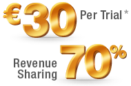 Ђ30 Per Trial, 70% Revenure Sharing