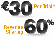 Ђ30 Per Trial, 60% Revenure Sharing